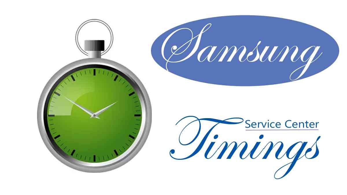 samsung service center timing