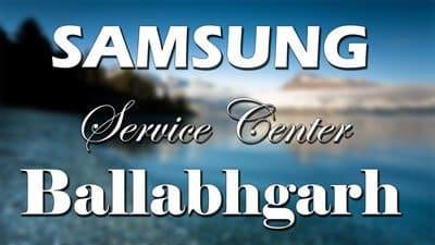 Samsung service center ballabhgarh, Haryana