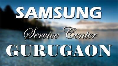 Samsung service center Gurgaon / Gurugram