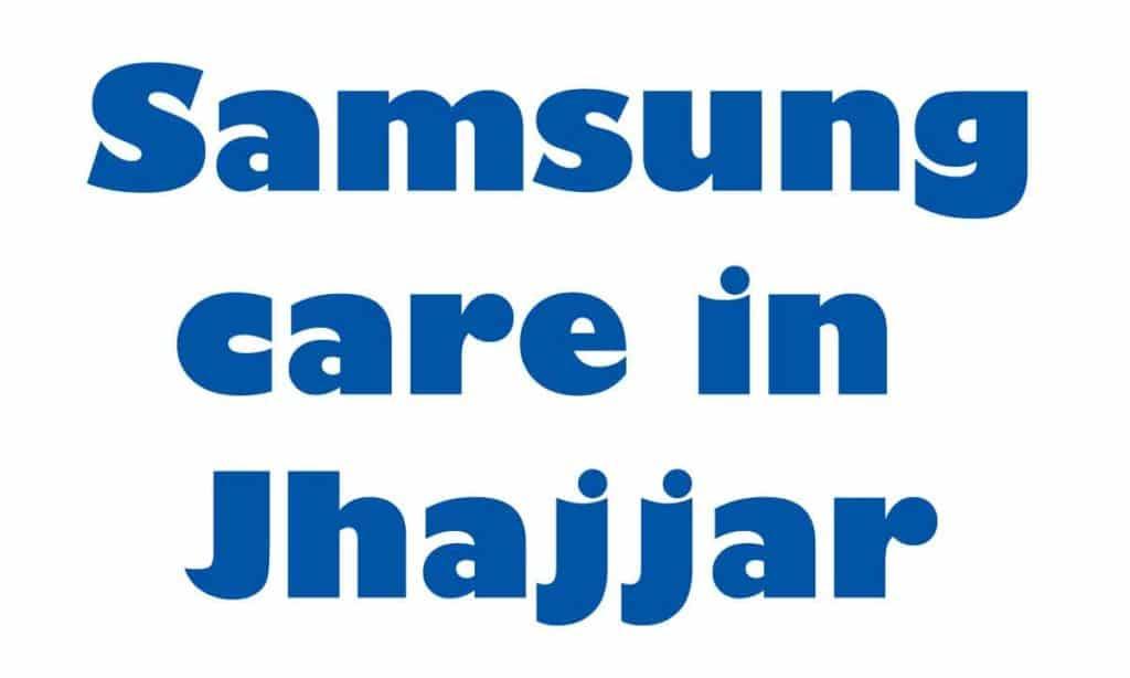 samsung service center jhajjar haryana