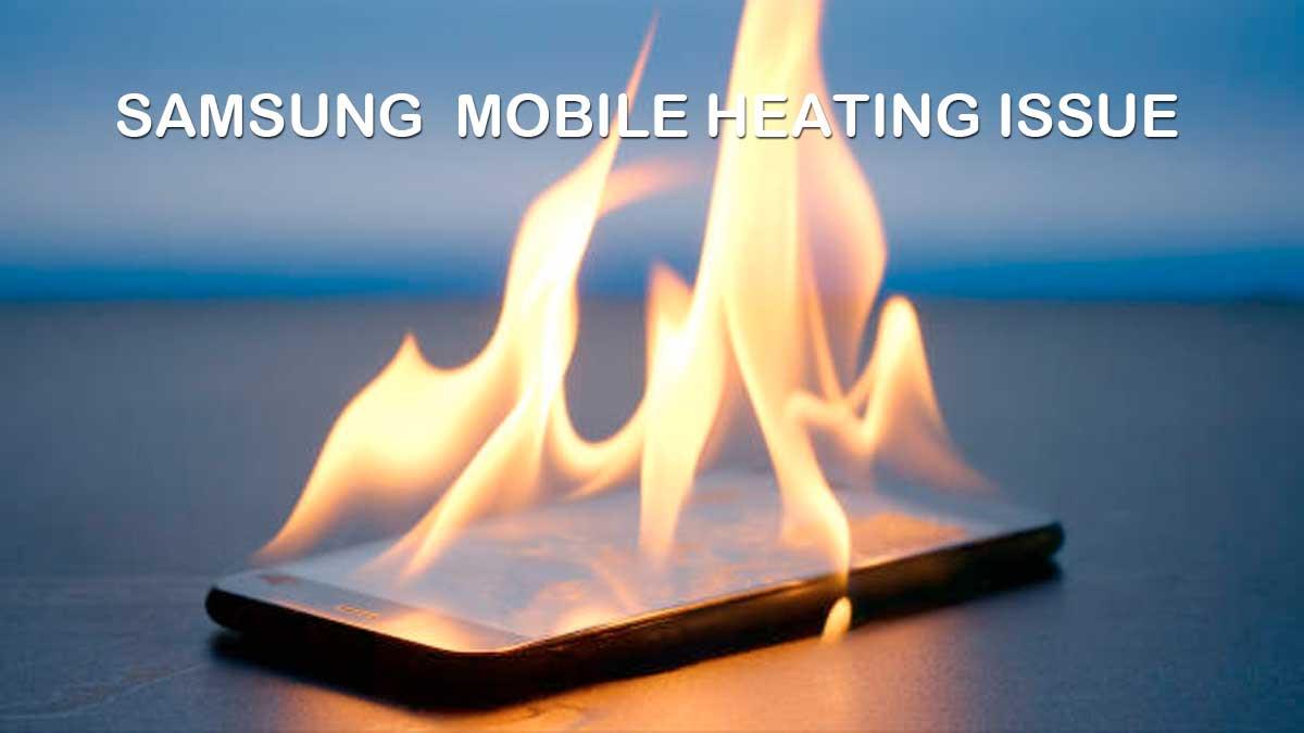 fix samsung mobile heating problem